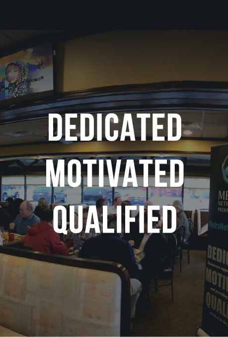 Dedicated Motivated Qualified